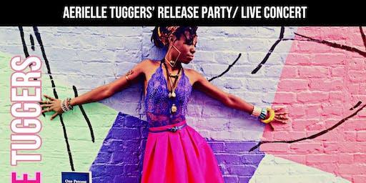 Aerielle Tuggers Live