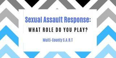Sexual Assault Response: What Role Do You Play? tickets