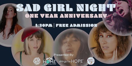 Sad Girl Night One Year Anniversary tickets