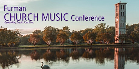 Furman Church Music Conference 2020 tickets