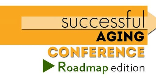 Successful Aging Conference: A Step-by-Step Roadmap to Aging Successfully