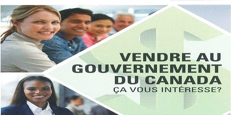 Faire affaire avec le gouvernement du Canada tickets