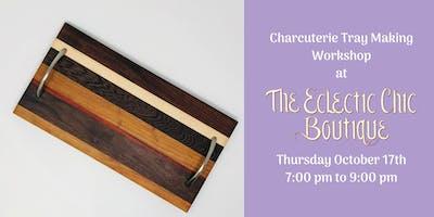 Wood Charcuterie Tray Making Workshop