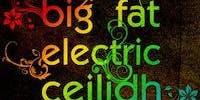 Across the Grain Big Fat Electric Ceilidh