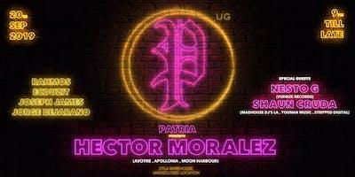 Patria Undrgrnd Presents: Hector Moralez