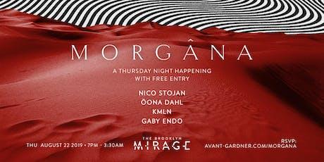 Morgana [free]: Nico Stojan, Öona Dahl, KMLN, Gaby Endo tickets