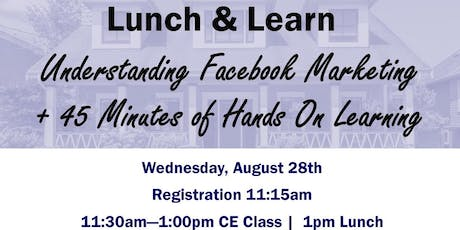 FREE C.E Class - Understanding Facebook Marketing + 45 Minutes of Hands on Learning tickets
