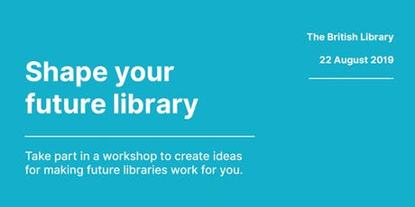 Shape your future library tickets