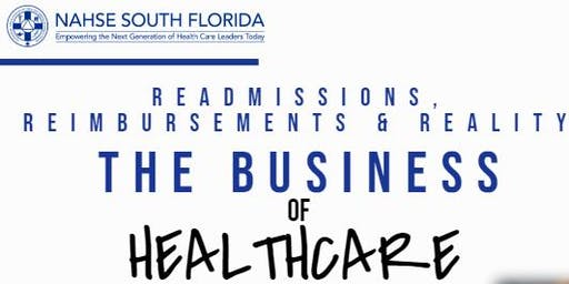 The Business of Healthcare: Readmissions, Reimbursements & Reality