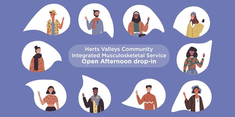 Herts Valleys Community Integrated MSK Service Open Afternoon drop-in tickets