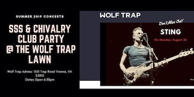 Sting/ SSS & Chivalry Club Party at The Wolf Trap Lawn
