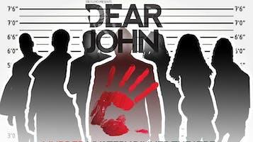 """Dear John"": Dinner Theater & Murder Mystery"