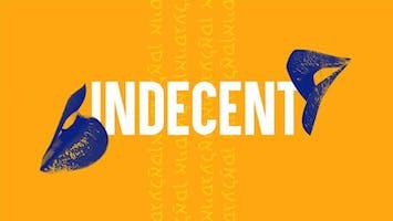 """Indecent"""