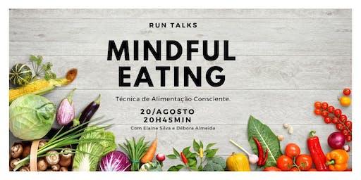 Run Talks sobre Mindful Eating: técnica da alimentação consciente