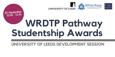 WRDTP Pathway Studentship Awards - University of Leeds Development Session