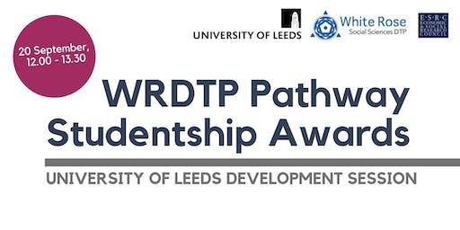 WRDTP Pathway Studentship Awards - University of Leeds Development Session