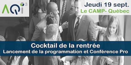 Cocktail de la rentrée : Lancement de la programmation et Conférence PRO - Québec billets