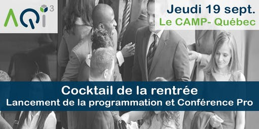 Cocktail de la rentrée : Lancement de la programmation et Conférence PRO - Québec