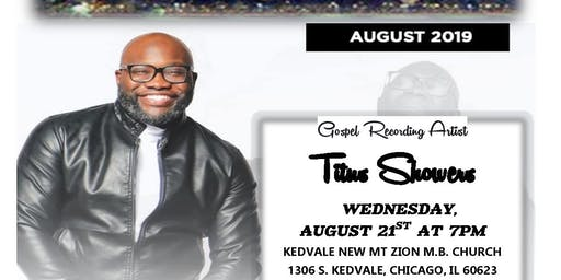 A Special Appearance by Gospel Recording Artist TITUS SHOWERS
