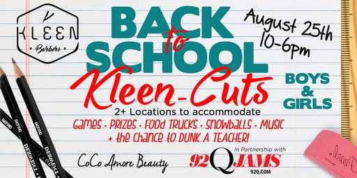 SOLD OUT Kleen Barbers Presents: 3rd Annual Back To School Event