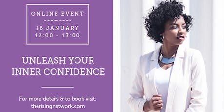 ONLINE EVENT: Unleash Your Inner Confidence tickets