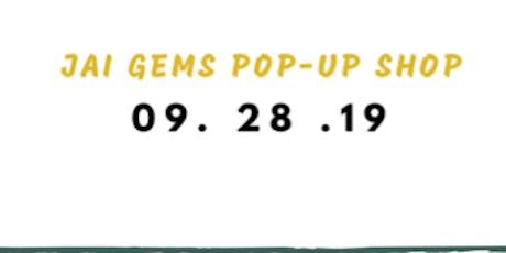 Jai Gems Fall Pop Up Shop tickets