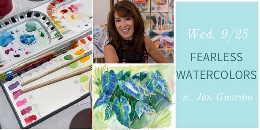 Fearless Watercolors @ Nest on Main w. Jan Guarino