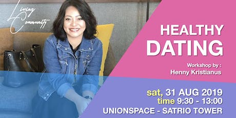 Healthy Dating, by Henny Kristianus tickets