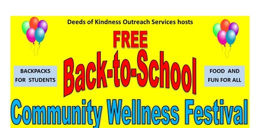 Free Backpacks and Back to School Community Wellness Festival