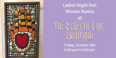 Ladies  Night Out: Mosaic Basics