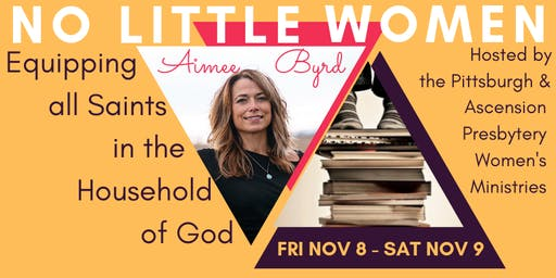 No Little Women: Aimee Byrd