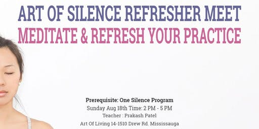 ART OF SILENCE REFRESHER MEET