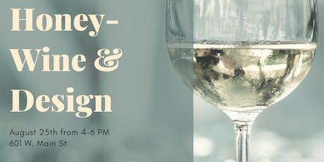 Honey-Wine & Design tickets