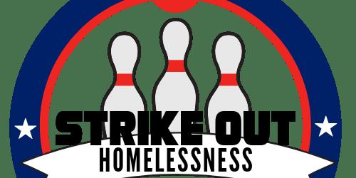 Strike Out Homelessness Bowling Tournament