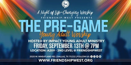 The Pre-Game: Young Adult Worship tickets