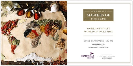 Masters of Food & Wine - World of Hyatt World of Inclusion entradas