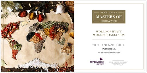Masters of Food & Wine - World of Hyatt World of Inclusion
