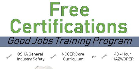 Good Jobs Training Program: Free OSHA General Industry Certification tickets