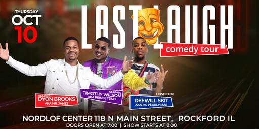 Last Laugh Comedy Tour (Rockford IL)
