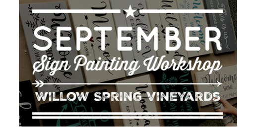 September Sip & Chat - Sign Painting Workshop at Willow Spring Vineyards