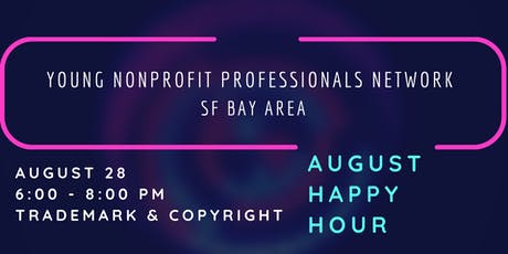 Young Nonprofit Professionals Network - SF Bay Area August Happy Hour tickets