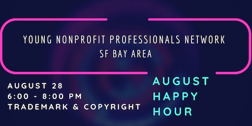 Young Nonprofit Professionals Network - SF Bay Area August Happy Hour