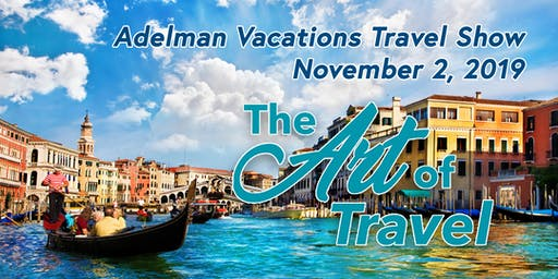 Adelman Vacations Travel Show 2019