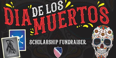 Dia De Los Muertos Scholarship Fundraiser tickets