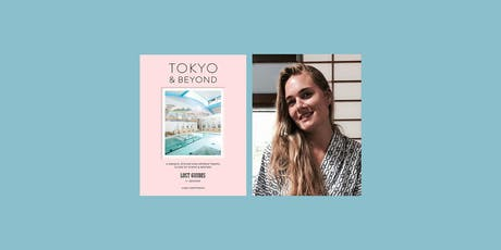 Tokyo and Beyond by Anna Chittenden tickets