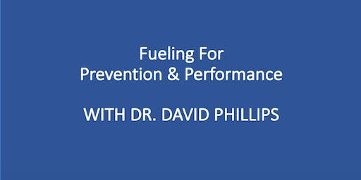 Fueling for Prevention & Performance