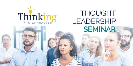 Thought Leadership Seminar | Transformational Leadership Training tickets
