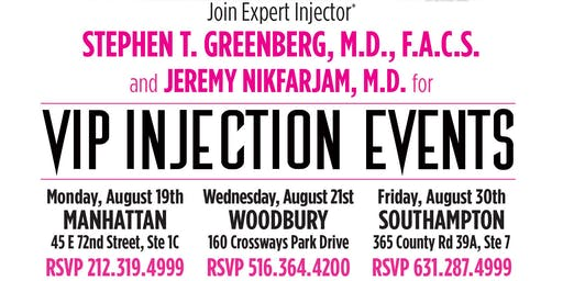 VIP INJECTION EVENT