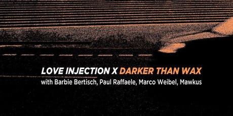 Love Injection X Darker Than Wax at Black Flamingo tickets