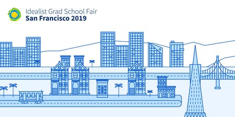 Idealist Grad School Fair: San Francisco 2019 tickets